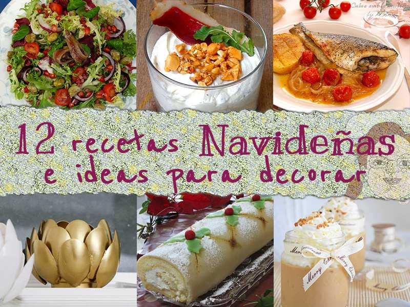 12 recetas navideñas e ideas para decorar