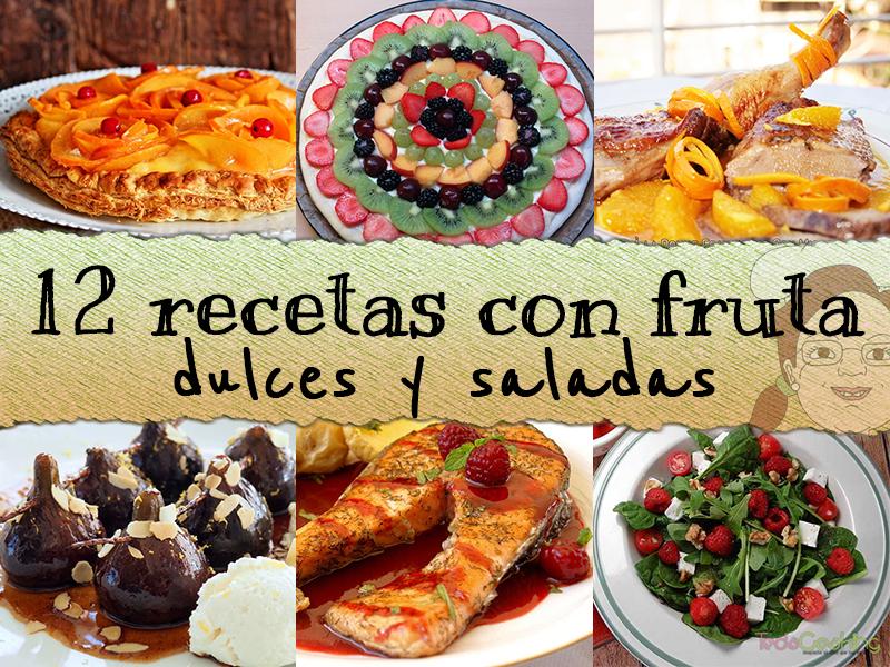 12 recetas con fruta dulces y saladas